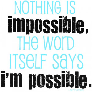 Do you really think that there are impossible things in this World? Do ...