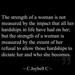 The strength of a woman