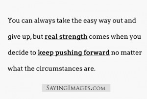 25+ Inspirational Quotes about Strength