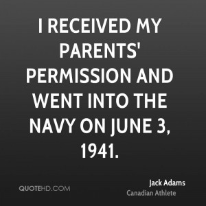 received my parents' permission and went into the Navy on June 3 ...