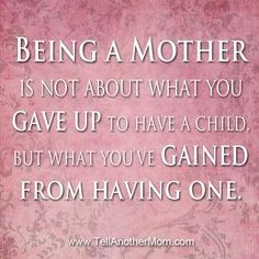 MOTHERHOOD IS NOT A HOBBY, IT IS A CALLING. It is what God gave you ...