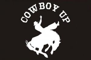 Cowboy Up Sayings Cowboy up