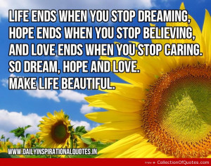 Hope Ends When You Stop Believing And Love Ends When You Stop Caring