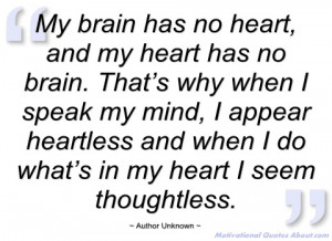 my brain has no heart author unknown