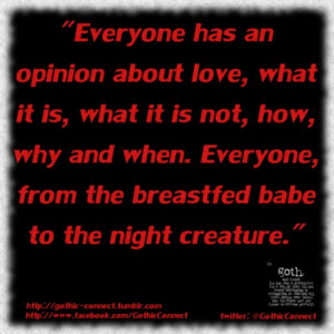 Everyone has an opinion about love,...