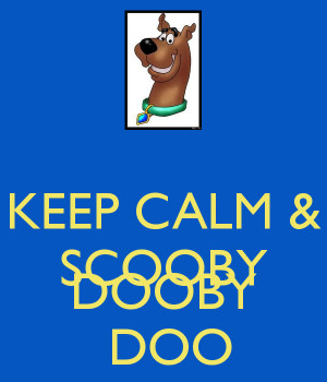 These are some of Calm And Watch Scooby Doo Keep Carry Image Generator ...