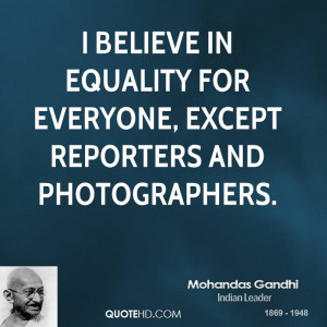 Mohandas Gandhi Equality Quotes