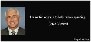 More Dave Reichert Quotes