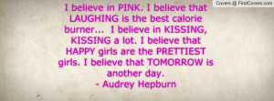 believe in PINK. I believe that Profile Facebook Covers