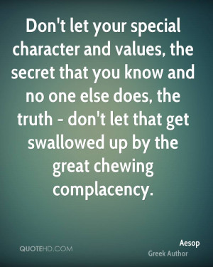 Don't let your special character and values, the secret that you know ...