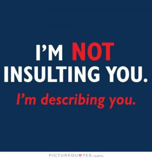 Insult Quotes