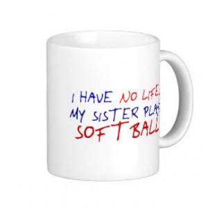 Softball sister quotes