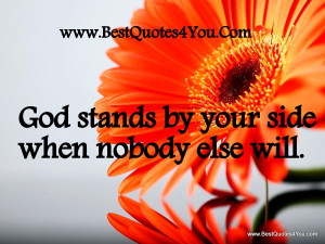 God Is by Your Side Quotes