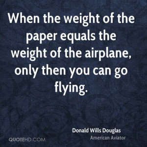 Donald Wills Douglas Quotes