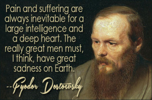 ... of Fyodor Dostoevsky quotes . Quotes by Fyodor Dostoevsky , Writer