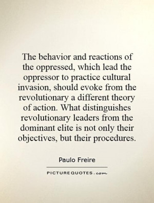The Behavior And Reactions Of Oppressed Which Lead Oppressor
