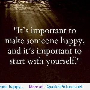 someone happy… motivational inspirational love life quotes sayings ...