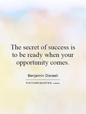 Success Quotes Opportunity Quotes Secret Quotes Benjamin Disraeli ...