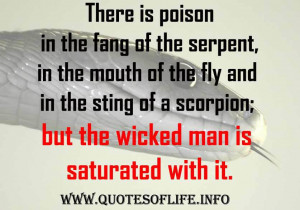 ... but the wicked man is saturated with it. - Quotes from Chanakya Neeti