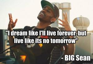 ... famous big sean MEMMORIES LYRICS   Big Sean Quotes About Dreams