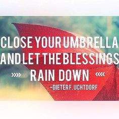 ... your umbrella and let the blessings rain down.
