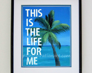 This is the Life Palm Tree Print - Beach Quote Art - Travel Quote ...