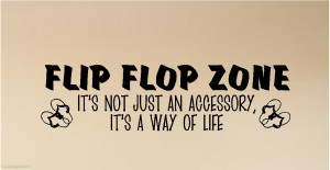 Summer Quote: Flip Flop Time!