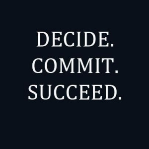 Decide.Commit.Succeed.