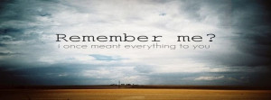 Past Quote Remember Remember Me Saying Sky Facebook Covers