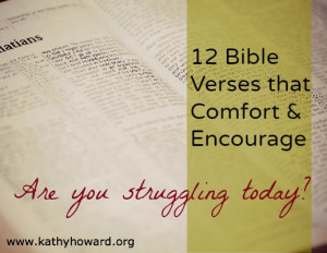 ... struggling. The following 12 verses can be like a balm to your soul