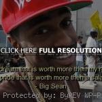 ... life rapper, big sean, quotes, sayings, cool quote, real, true rapper