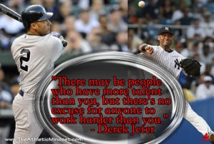 Derek Jeter Quotes Hard Work Jeter quote talent.