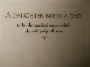 daughter needs a dad