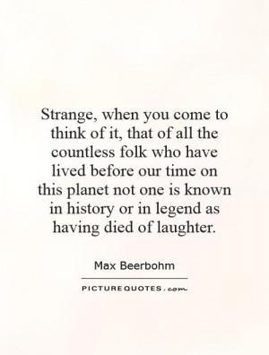 Strange Life Quotes