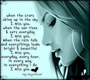 .Miss you my boyfriend quotes,missing you my boyfriend quotes ...