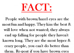 ... true.i don't have brown eyes but this describes my personality
