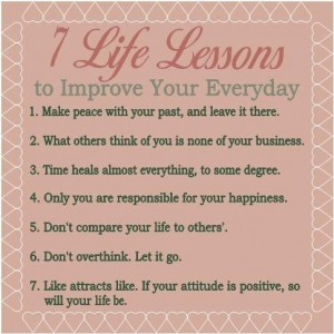 Life lessons to improve your everyday.