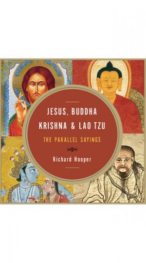 ... Books & Gifts Jesus, Buddha, Krishna and Lao Tzu, The Parallel Sayings
