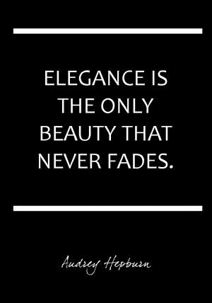 ... social class- elegance has to do with self-esteem. Build it! xoxo Dana