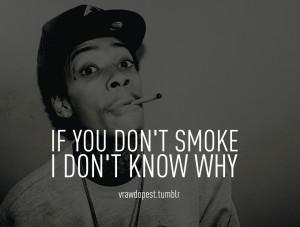 Weed Quotes Wiz Khalifa Tumblr quotes wiz khalifa weed