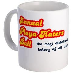 Annual Playa Haters Ball Mug