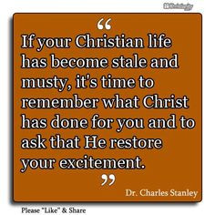 ... for you and to ask that He restore your excitement.