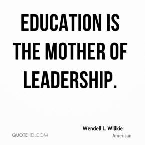 Wendell L. Willkie Quotes