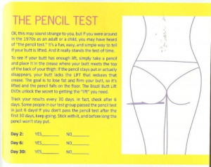 Once you get your workout, you'll get this nifty little pencil test. I ...