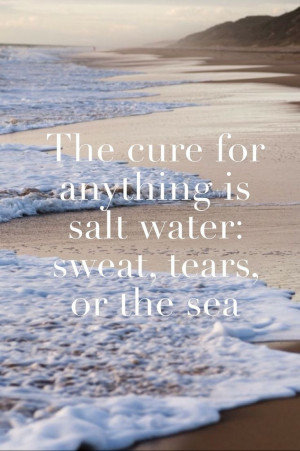 ... or the sea. - 50 Warm and Sunny Beach Therapy Quotes - Style Estate