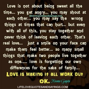 Love Is Not About Being Sweet All The Time.