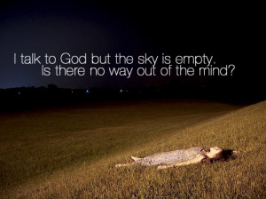 empty, girl, god, lonely, mind, quote, sad, sylvia plath, way
