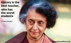 ... , who has the worst students - Indira Gandhi Quotes - StatusMind.com