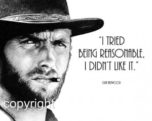 Clint Eastwood Quote, 8x10 Fine Art Print by Wendy Hogue Berry