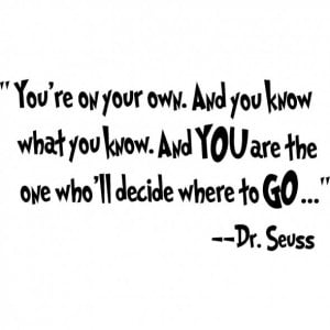 ... Quotes, Art Vinyls, Seuss Quotes, Dr. Who, Dr. Seuss, Vinyl Wall